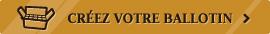 Créez votre ballotin online.